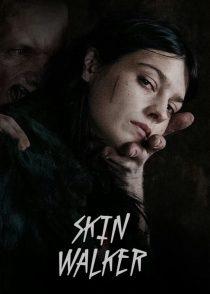 اسکین واکر  – Skin Walker 2019