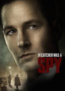 دریافت کننده جاسوس بود – The Catcher Was A Spy 2018