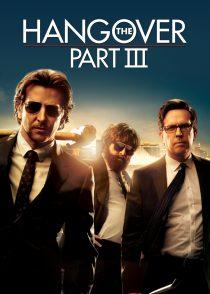 خماری : قسمت سوم – The Hangover Part III 2013