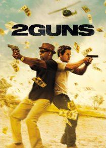 دو اسلحه – 2Guns 2013