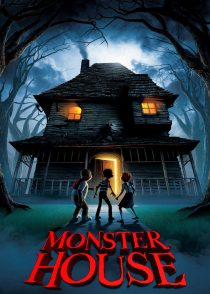 خانه هیولا – Monster House 2006