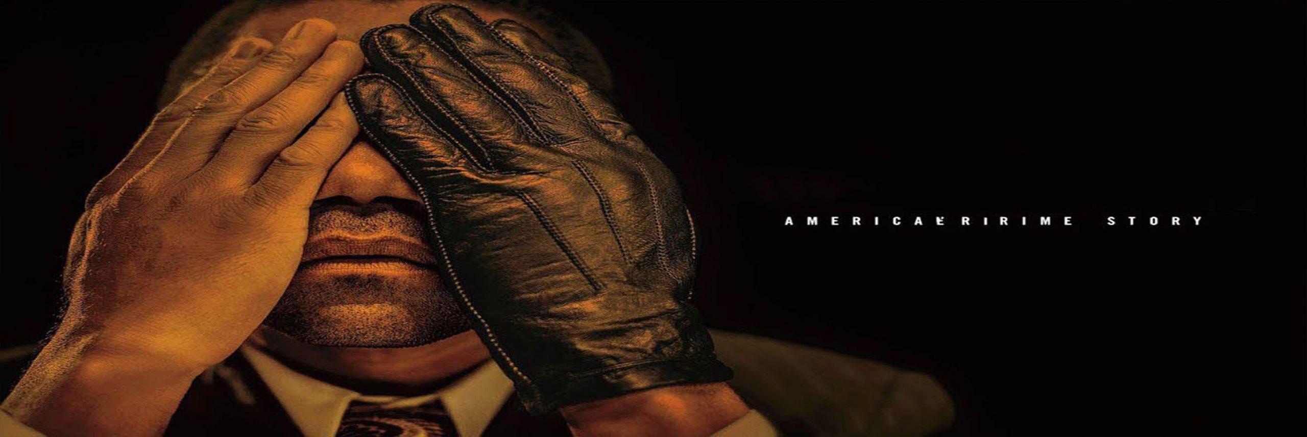 داستان جنایی آمریکایی – American Crime Story
