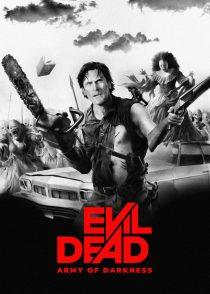 شیطان مرده : ارتش تاریکی  – Evil Dead III Army Of Darkness – 1992