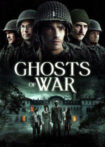 ارواح جنگ – Ghosts Of War 2020