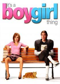 تفاوت دختر و پسر – It's A Boy Girl Thing 2006