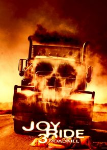 لذت سواری 3 : جاده کشتن – Joy Ride 3 : Road Kill 2014