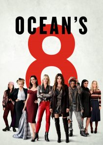 هشت یار اوشن – Ocean's 8 2018