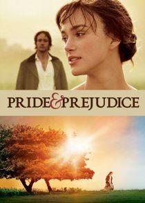 غرور و تعصب – Pride & Prejudice 2005