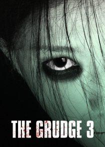کینه 3 – The Grudge 3 2009