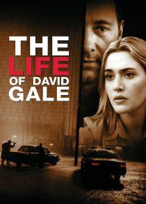 زندگی ديويد گيل – The Life Of David Gale 2003