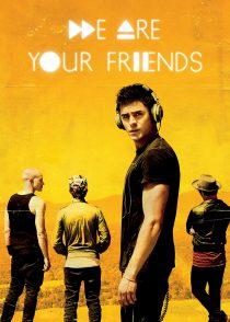 ما دوستان تو هستیم – We Are Your Friends 2015