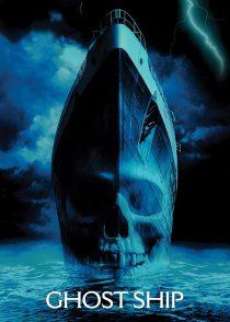کشتی ارواح – Ghost Ship 2002