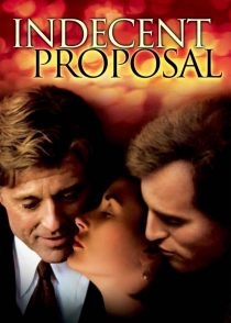 پیشنهاد بی شرمانه – Indecent Proposal 1993