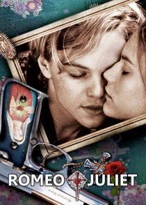 رومئو + ژولیت – Romeo + Juliet 1996