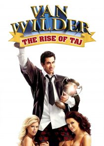 ون وایلدر : ظهور تاج – Van Wilder 2 : The Rise Of Taj 2006