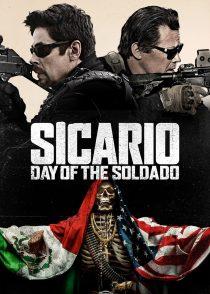 سیکاریو 2 : روز سرباز – Sicario 2 : Day Of The Soldado 2018