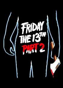 جمعه سیزدهم قسمت دوم – Friday The 13Th Part 2 1981