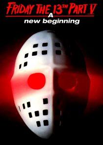جمعه سیزدهم قسمت پنجم : آغاز جدید – Friday The 13Th Part 5 : A New Beginning 1985