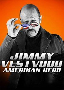 جیمی وستوود : قهرمان آمریکایی – Jimmy Vestvood : Amerikan Hero 2016