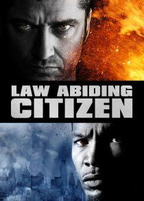 شهروند مطیع قانون – Law Abiding Citizen 2009