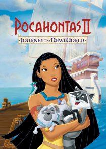 پوکاهانتس 2 : سفر به یک دنیای جدید – Pocahontas 2 : Journey To A New World 1998