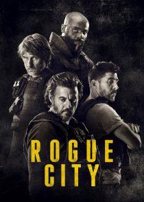شهر یاغی – Rogue City 2020