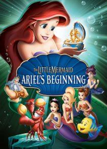 پری دریایی کوچولو : آغاز آریل – The Little Mermaid : Ariel's Beginning 2008