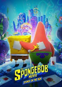 فیلم باب اسفنجی : اسفنج در حال فرار – The SpongeBob Movie : Sponge On The Run 2020