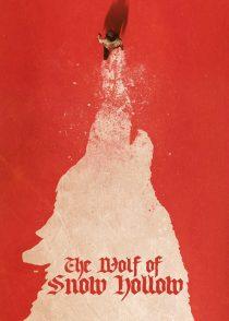 گرگ اسنو هالو – The Wolf Of Snow Hollow 2020