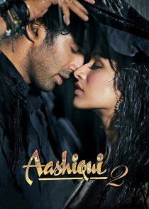 عاشقی 2 – Aashiqui 2 2013