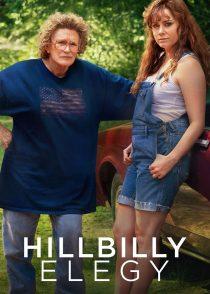 مرثیه دهاتی – Hillbilly Elegy 2020