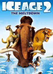 عصر یخبندان 2 : ذوب – Ice Age 2 : The Meltdown 2006