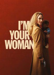 من زن تو هستم – I'm Your Woman – 2020