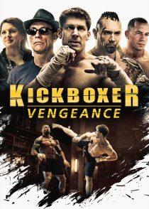 کیک بوکسور : انتقام – Kickboxer : Vengeance 2016