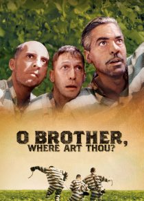 ای برادر ، کجایی ؟ – O Brother, Where Art Thou ? 2000