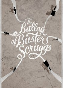 تصنیف باستر اسکروگز – The Ballad Of Buster Scruggs 2018