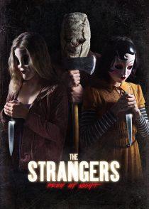 غریبه ها : شکار در شب – The Strangers : Prey At Night 2018