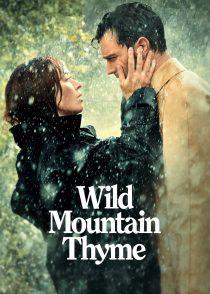 آویشن کوه وحشی – Wild Mountain Thyme 2020