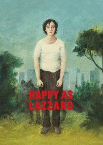 لازاروی خوشحال – Happy As Lazzaro 2018