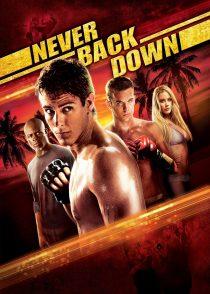 عقب نشینی هرگز – Never Back Down 2008