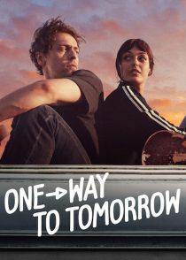 یک طرفه برای فردا – One-Way To Tomorrow 2020