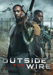 خارج از حفاظ – Outside The Wire 2021