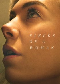 تکه های یک زن – Pieces Of A Woman 2020