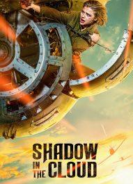 سایه ای در ابرها – Shadow In The Cloud 2020