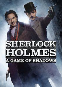 شرلوک هلمز : بازی سایه ها – Sherlock Holmes : A Game Of Shadows 2011