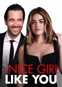 دختری زیبا مثل تو – A Nice Girl Like You 2020