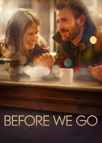 قبل از رفتن ما – Before We Go 2014