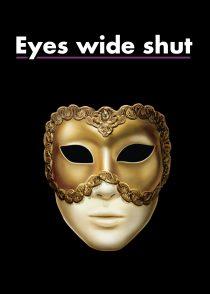 چشمان کاملا بسته – Eyes Wide Shut 1999