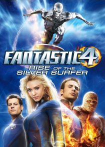 چهار شگفت انگیز : قیام موج سوار نقرهای – Fantastic 4 : Rise Of The Silver Surfer 2007