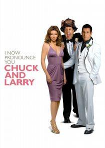 اکنون شما را چاک و لری اعلام میکنم – I Now Pronounce You Chuck & Larry 2007